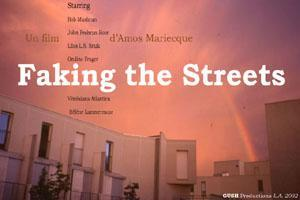 Faking the streets