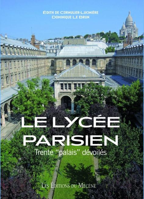édith de cornulier, dominique le brun, le lycée parisien, éditions du mécène